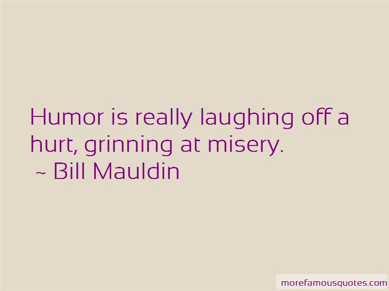 Bill Mauldin Quotes Pictures 3