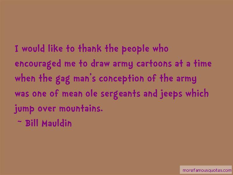 Bill Mauldin Quotes
