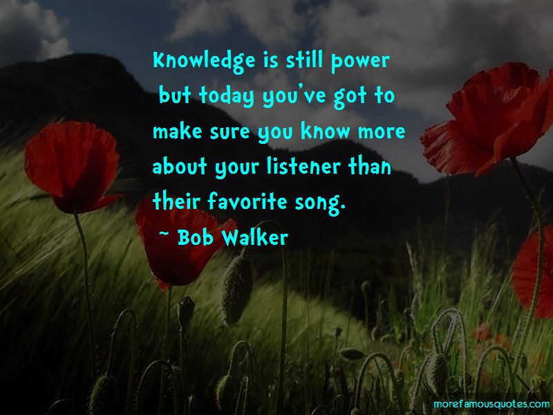 Bob Walker Quotes Pictures 2
