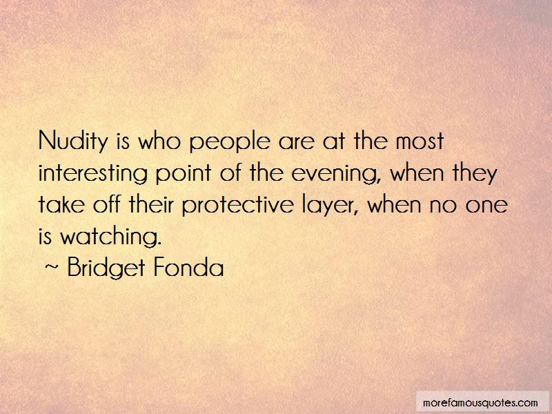 Bridget Fonda Quotes Pictures 2