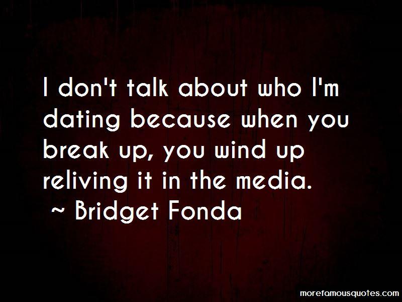 Bridget Fonda Quotes
