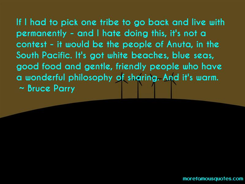 Bruce Parry Quotes Pictures 2
