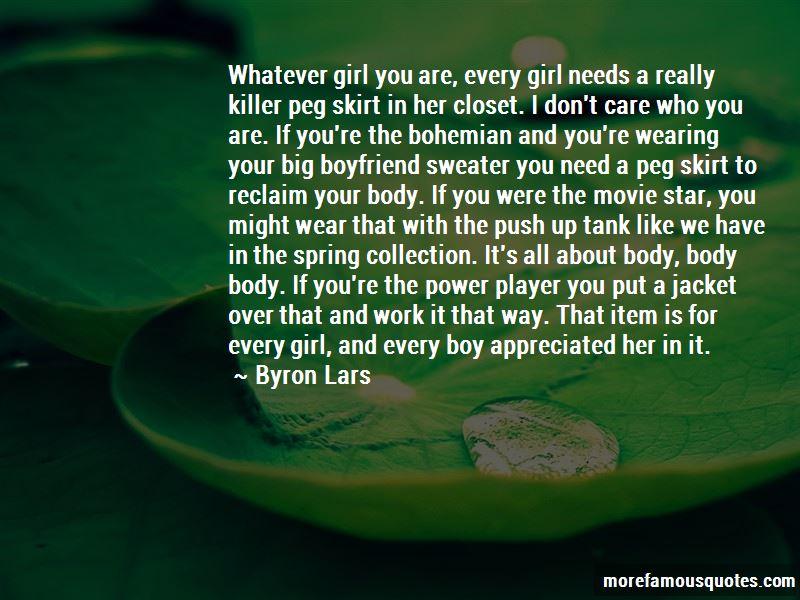 Byron Lars Quotes
