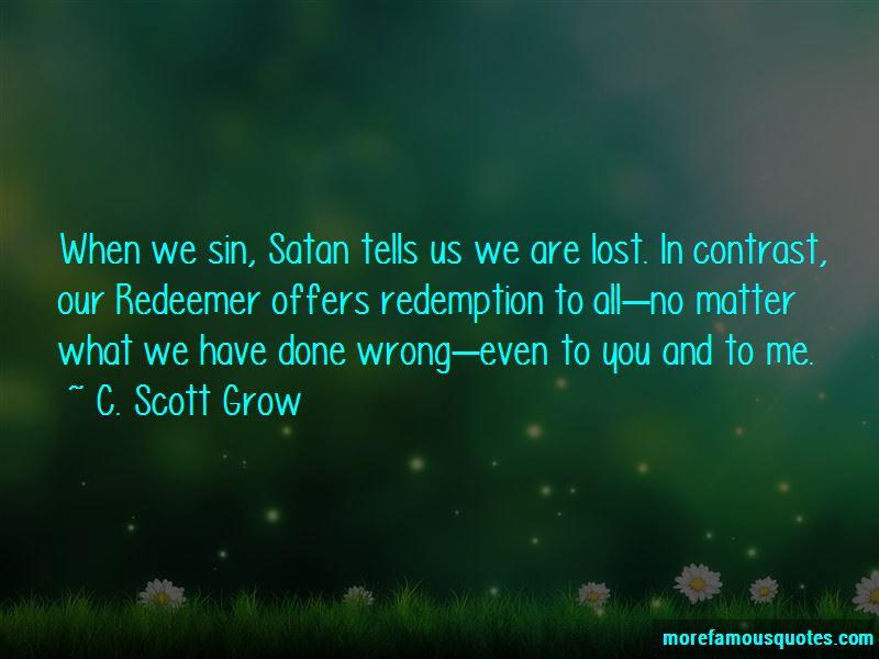 C. Scott Grow Quotes Pictures 4
