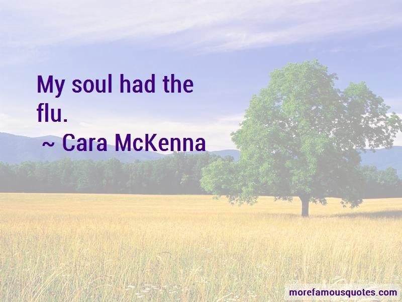 Cara McKenna Quotes