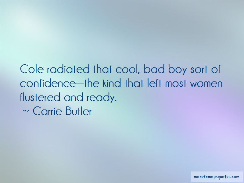 Carrie Butler Quotes Pictures 3