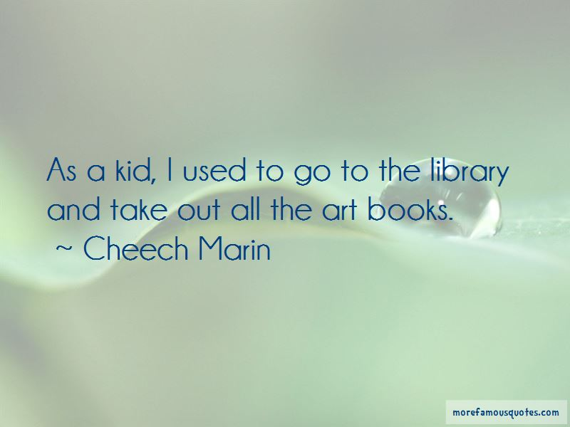 Cheech Marin Quotes Pictures 4