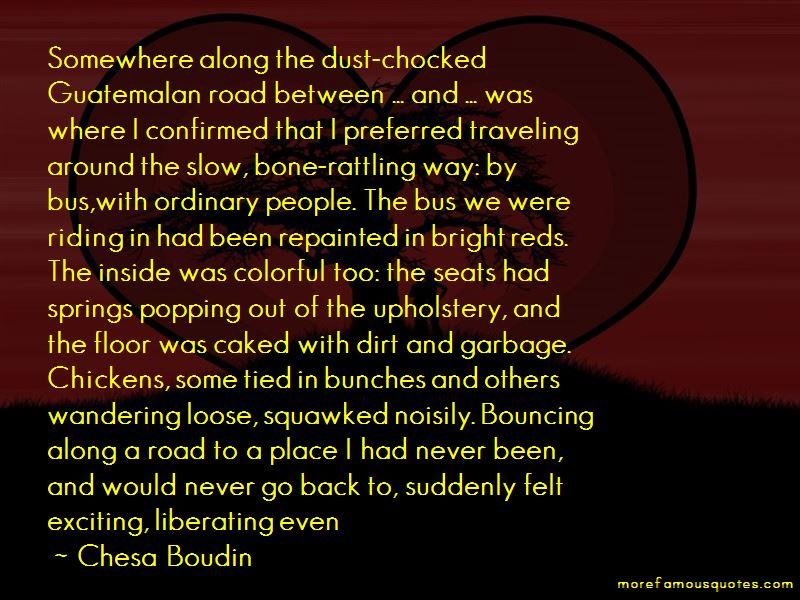 Chesa Boudin Quotes