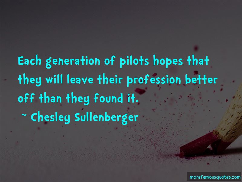 Chesley Sullenberger Quotes