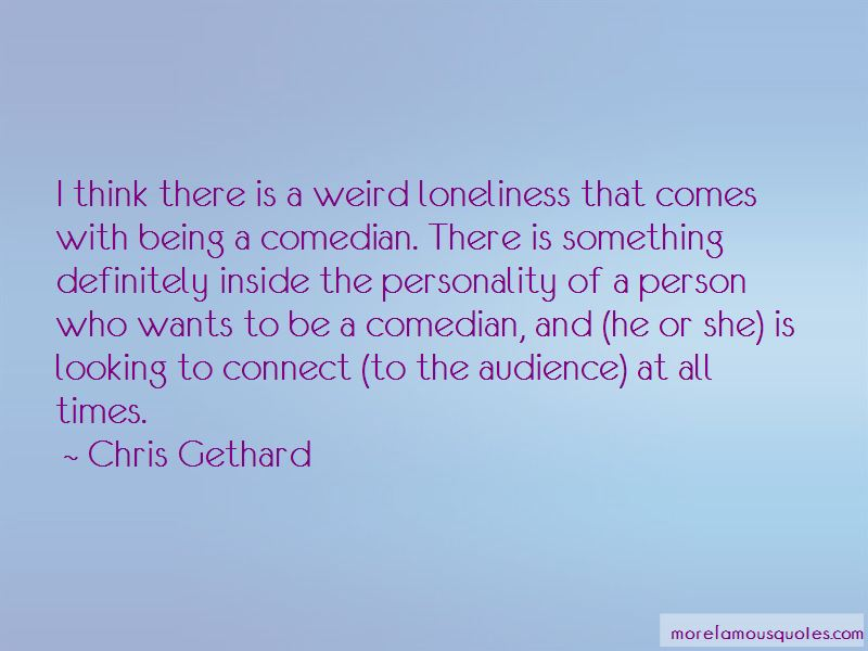 Chris Gethard Quotes Pictures 3