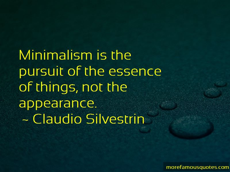 Claudio Silvestrin Quotes Pictures 2