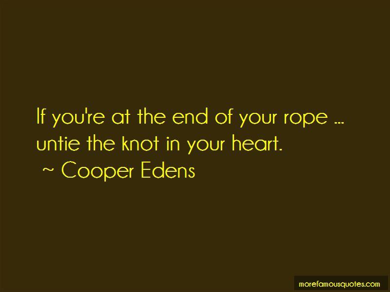 Cooper Edens Quotes