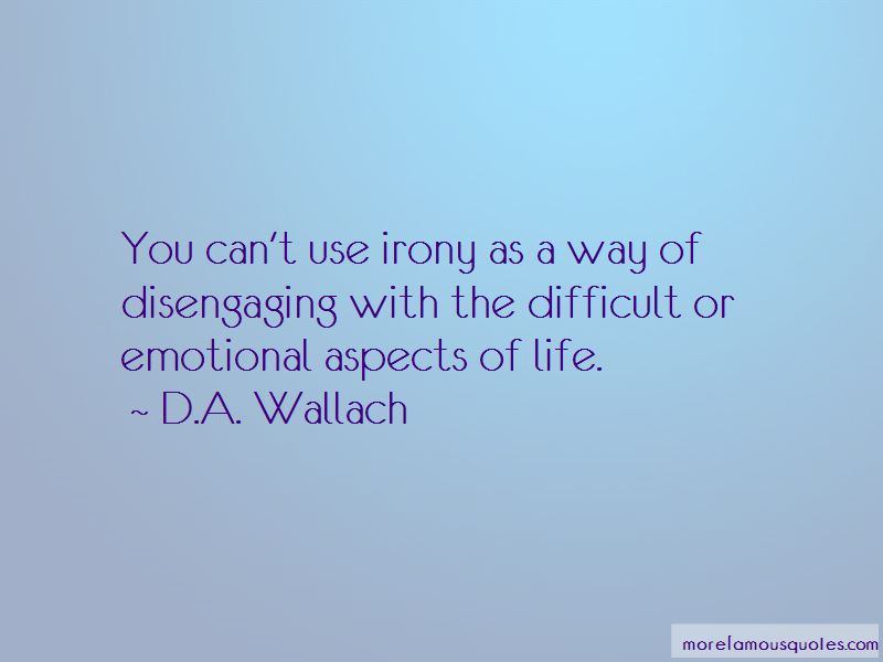 D.A. Wallach Quotes Pictures 2