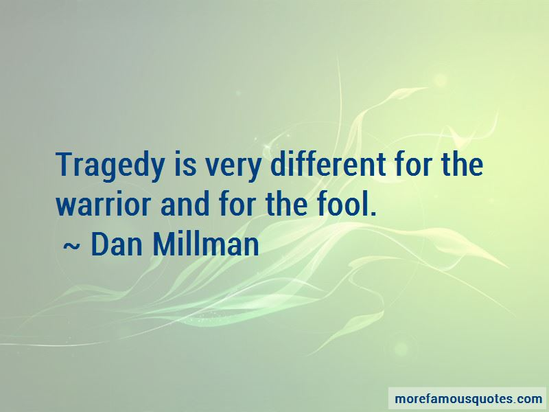 Dan Millman Quotes Pictures 2