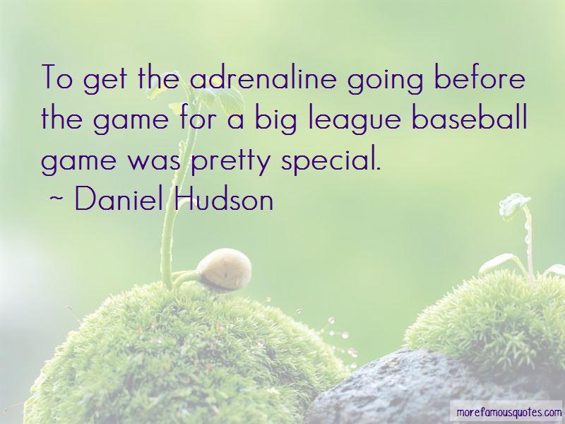 Daniel Hudson Quotes Pictures 2