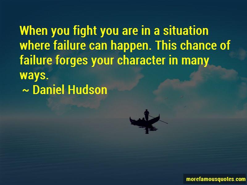 Daniel Hudson Quotes Pictures 3