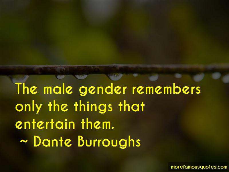 Dante Burroughs Quotes