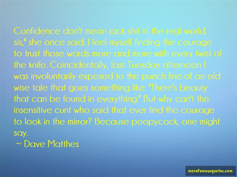 Dave Matthes Quotes Pictures 4