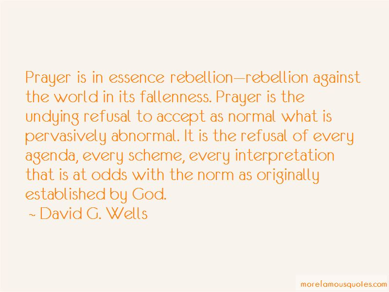 David G. Wells Quotes Pictures 2