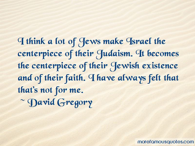 David Gregory Quotes