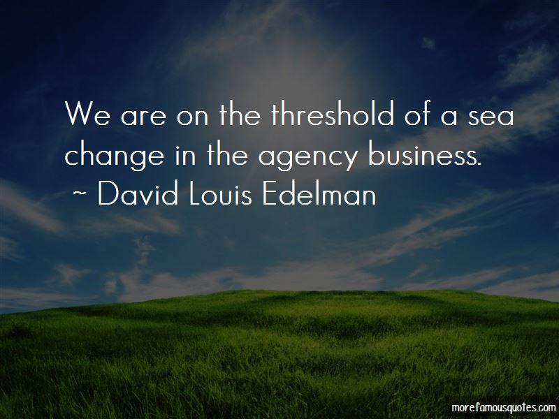 David Louis Edelman Quotes Pictures 3