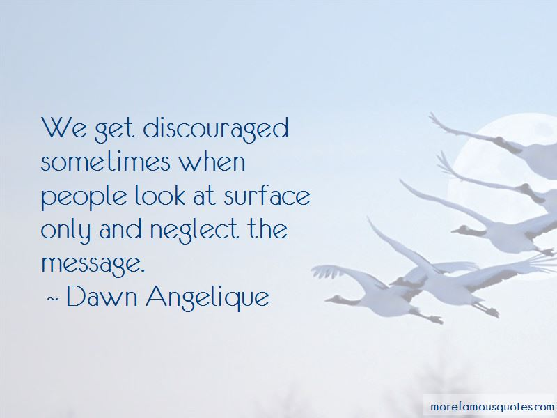 Dawn Angelique Quotes Pictures 3