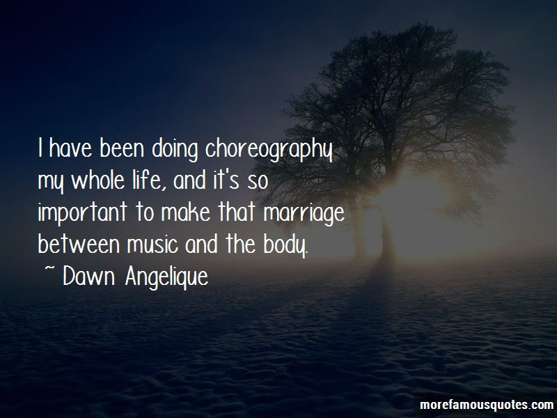 Dawn Angelique Quotes Pictures 4