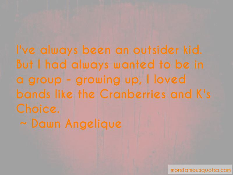 Dawn Angelique Quotes