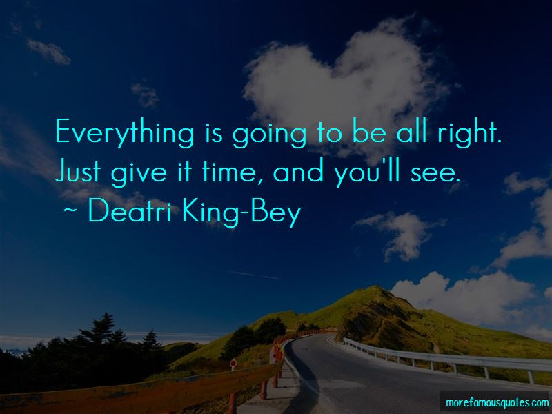 Deatri King-Bey Quotes Pictures 2