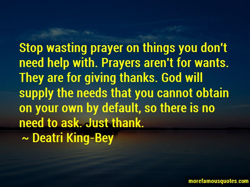 Deatri King-Bey Quotes Pictures 3