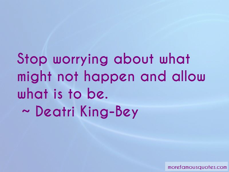 Deatri King-Bey Quotes Pictures 4