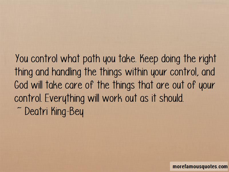 Deatri King-Bey Quotes
