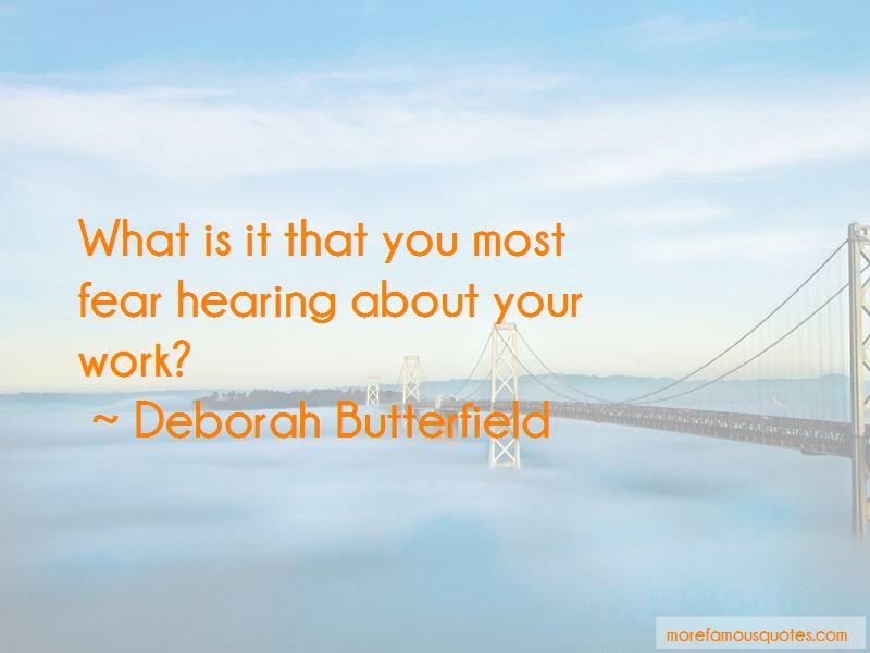 Deborah Butterfield Quotes Pictures 2