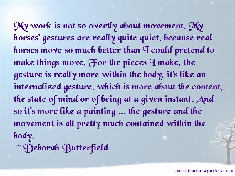 Deborah Butterfield Quotes
