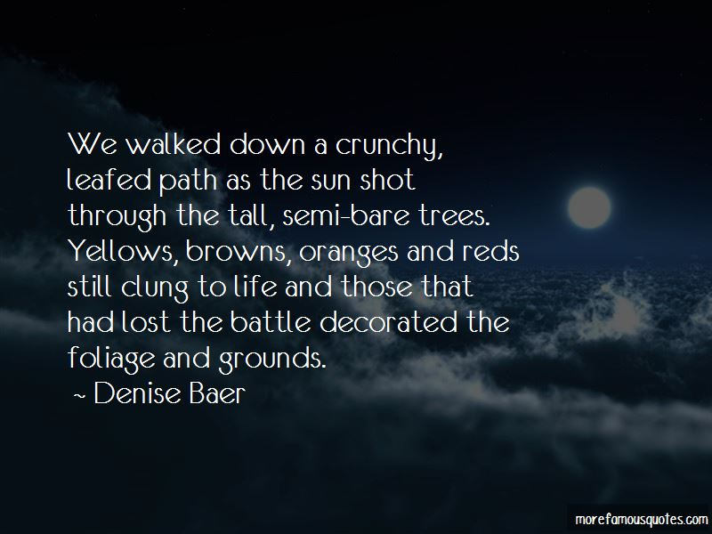 Denise Baer Quotes Pictures 2
