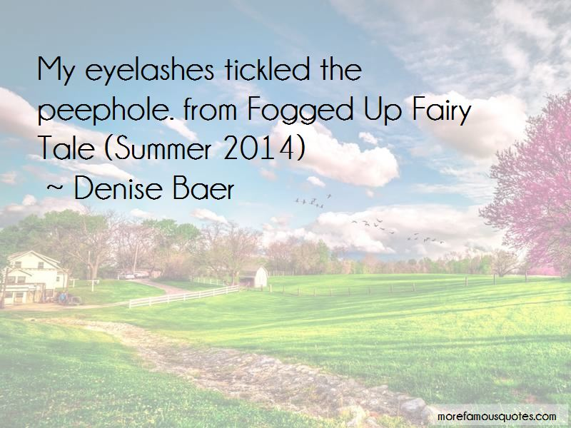 Denise Baer Quotes Pictures 3