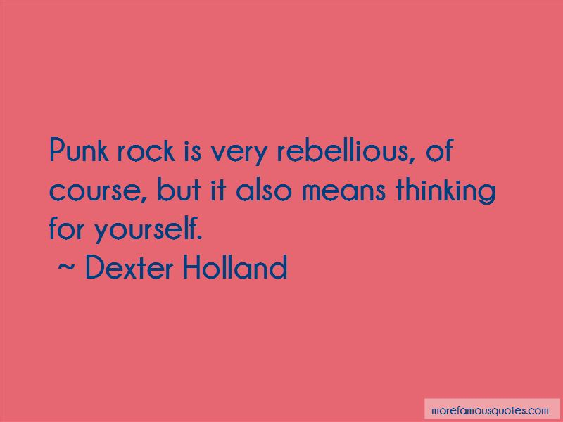 Dexter Holland Quotes Pictures 3