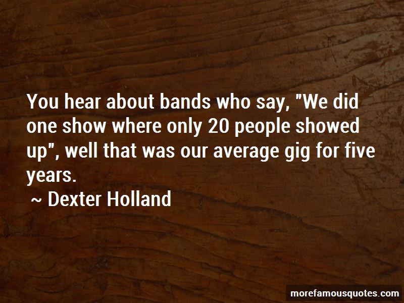 Dexter Holland Quotes
