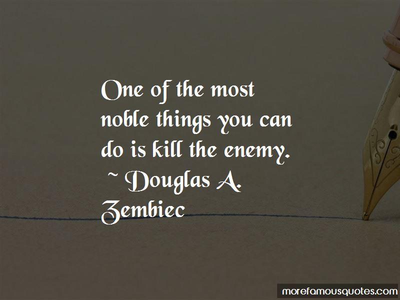Douglas A. Zembiec Quotes