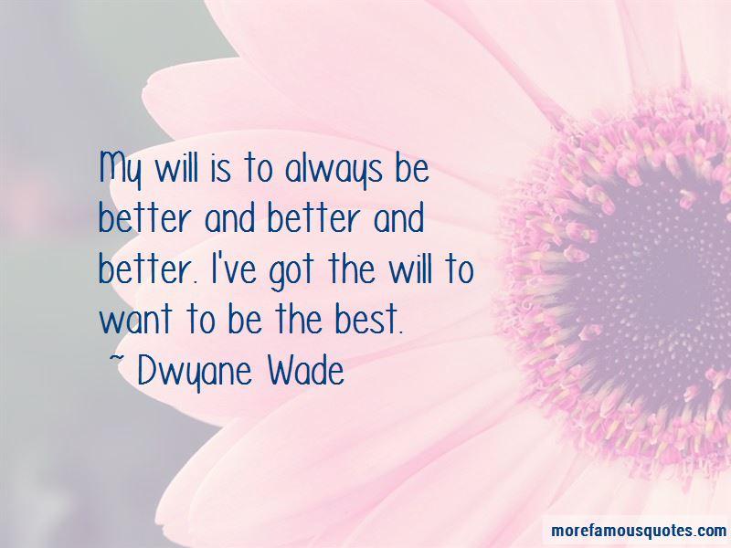 Dwyane Wade Quotes