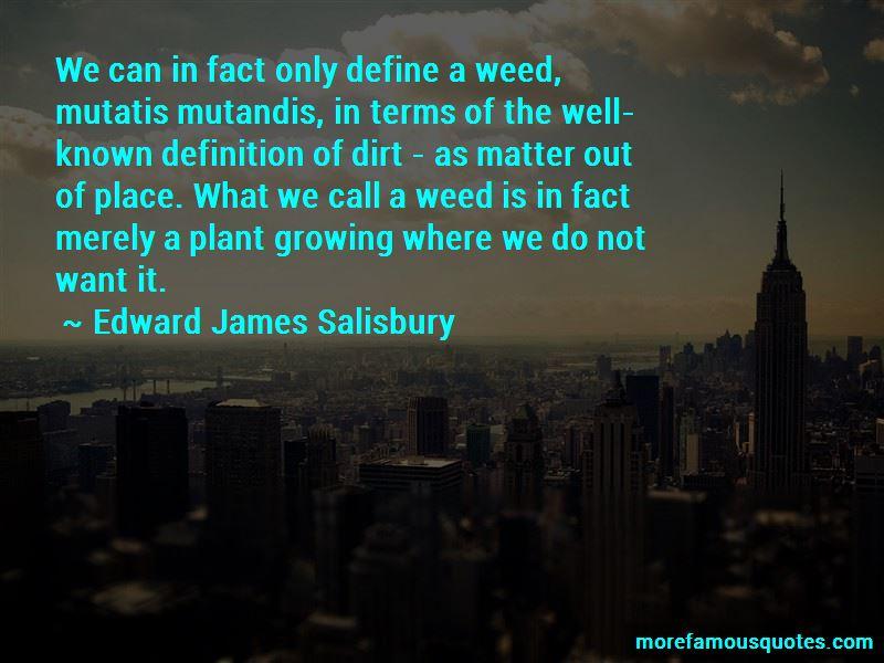 Edward James Salisbury Quotes