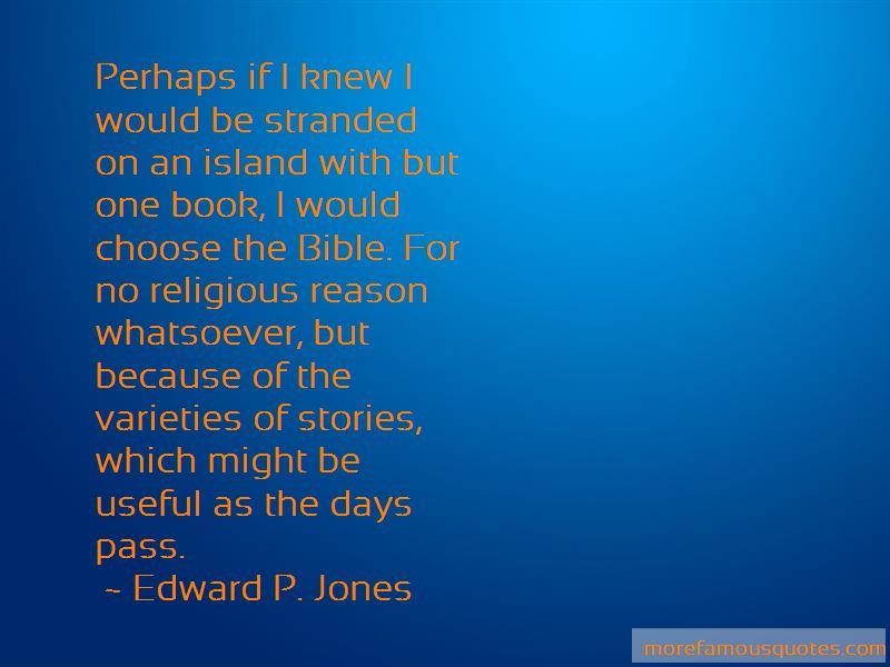 Edward P. Jones Quotes Pictures 4