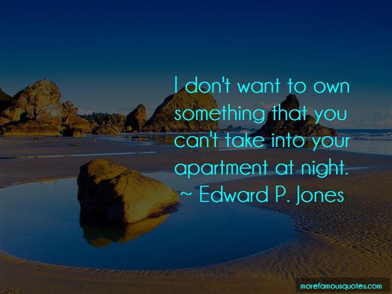 Edward P. Jones Quotes
