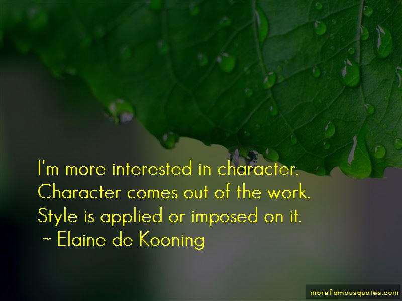 Elaine De Kooning Quotes