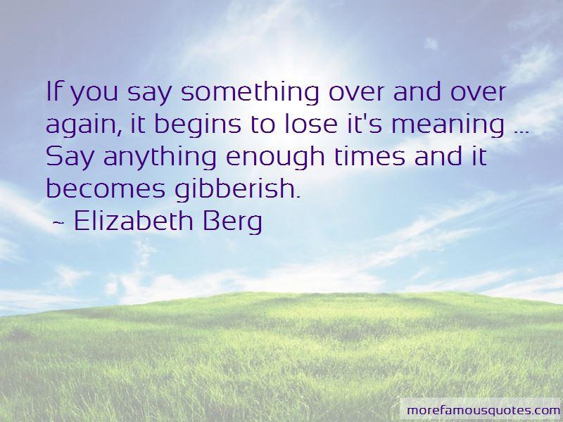 Elizabeth Berg Quotes Pictures 3