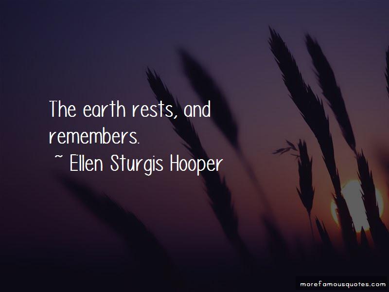 Ellen Sturgis Hooper Quotes Pictures 2