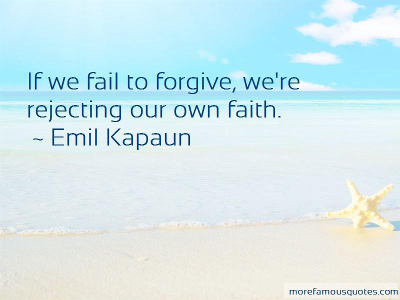 Emil Kapaun Quotes