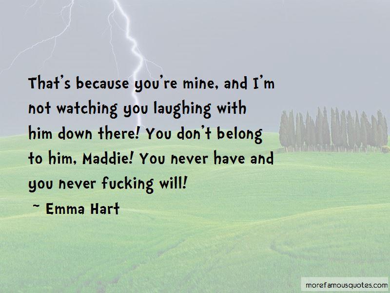 Emma Hart Quotes