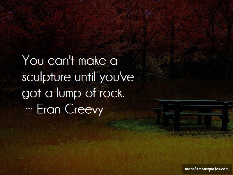 Eran Creevy Quotes Pictures 2