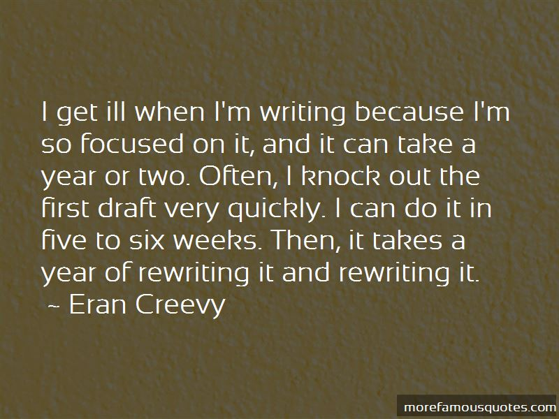 Eran Creevy Quotes Pictures 4